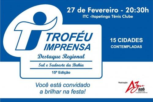 TROFÉU IMPRENSA 2016 - ITAPETINGA E REGIÃO