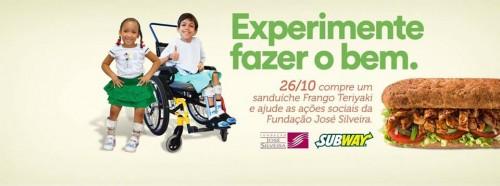 DIA DO BEM SUBWAY - FUNDAÇÃO JOSÉ SILVEIRA
